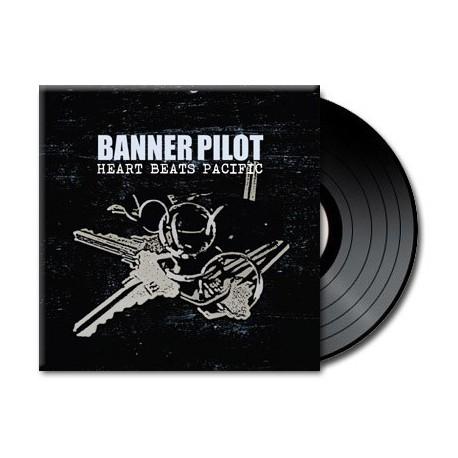 Banner Pilot - Heart Beats Pacific (Vinyl)