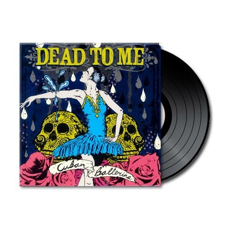 Dead To Me - Cuban Ballerina (Vinyl)