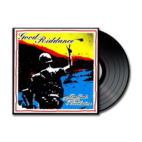 Good Riddance - Ballads From The Revolution (Vinyl)