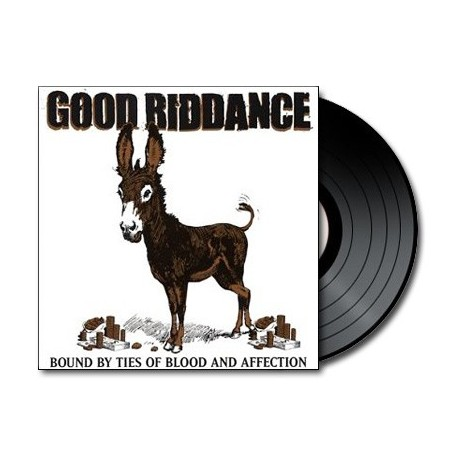 Good Riddance - Bound By Ties Of Blood And Affection (Vinyl)
