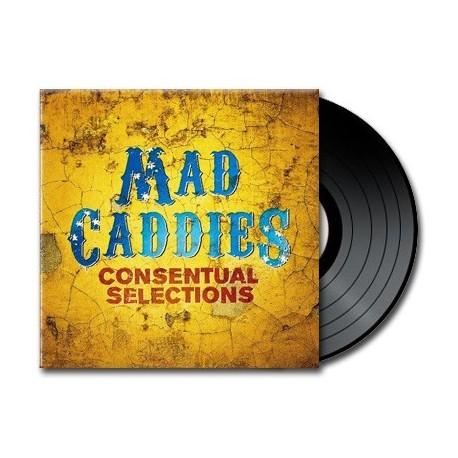 Mad Caddies - Consentual Selections (Vinyl)
