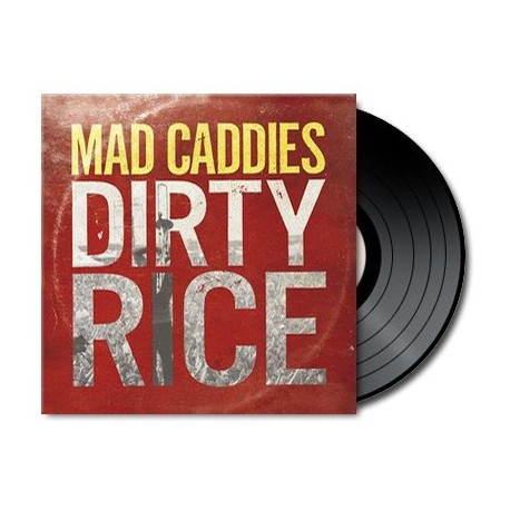 Mad Caddies - Dirty Rice (Vinyl)