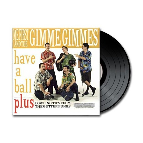 Me First And The Gimme Gimmes - Have A Ball (Vinyl)