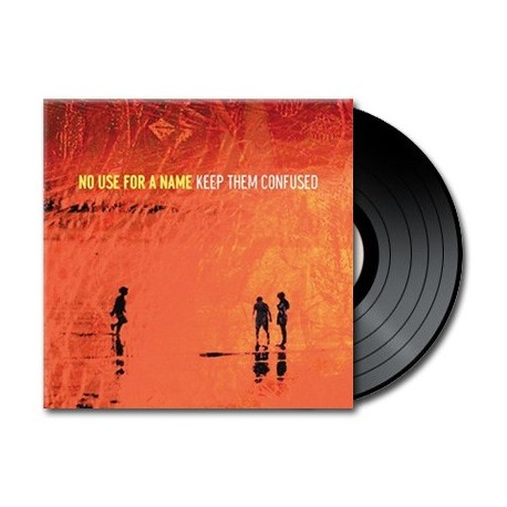 No Use For A Name - Keep Them Confused (Vinyl)