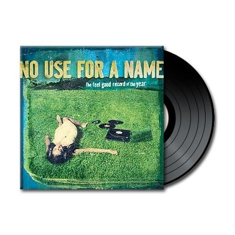 No Use For A Name - The Feel Good Record Of The Year (Vinyl)