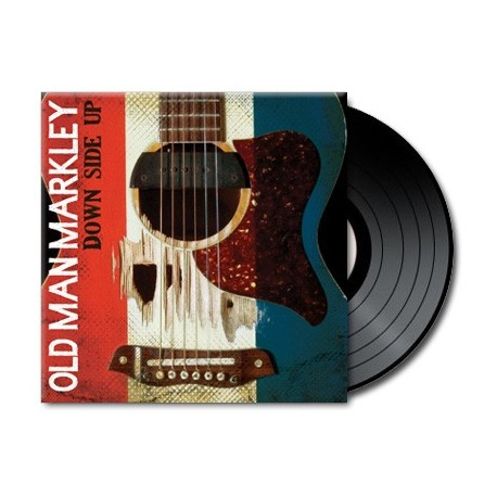 Old Man Markley - Down Side Up (Vinyl)
