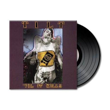 Tilt - 'Til It Kills (Vinyl)