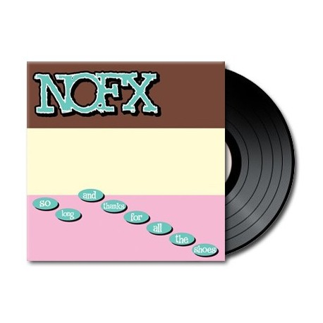 Nofx - So Long And Thanks For All The Shoes (Vinyl)