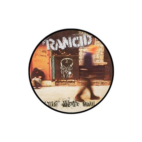 Rancid - Life Won't Wait (Picture Disc) (Vinyl)