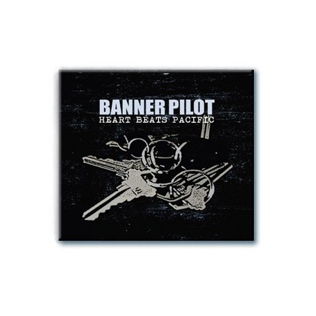 Banner Pilot - Heart Beats Pacific (CD)