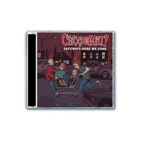 Chixdiggit - Safeways Here We Come (CD)