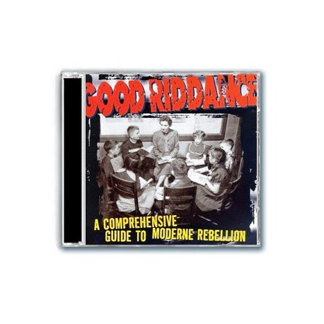 Good Riddance - A Comprehensive Guide To Moderne Rebellion (CD)