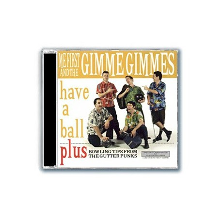 Me First And The Gimme Gimmes - Have Another Me First And The Gimme Gimmes - Have A Ball (CD)