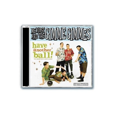 Me First And The Gimme Gimmes - Have Another Ball (CD)