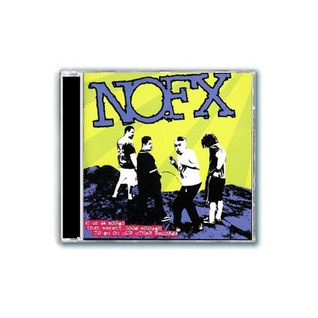 NOFX - 45 or 46 Songs That Weren't Good Enough to Go on Our Other Records (CD)