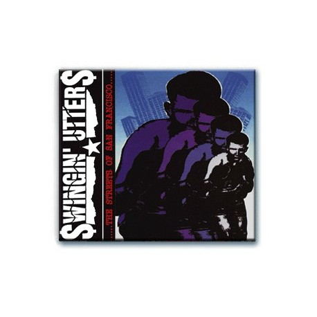 Swingin' Utters - The Streets of San Francisco (CD)