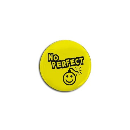 Badge No Perfect 05