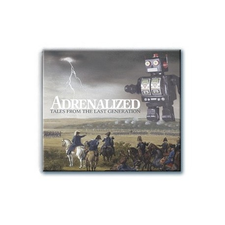 Adrenalized - Tales From The Last Generation