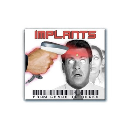 Implants - From Chaos To Order (Digipack CD)