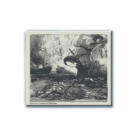 Nine Eleven - Le Rêve de Cassandre (Digipack CD)