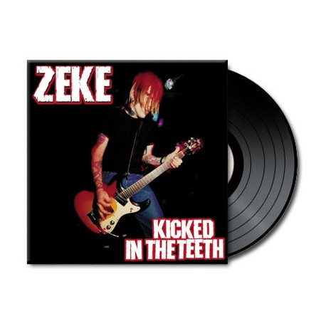 Zeke - Kicked in the Teeth (Vinyl)
