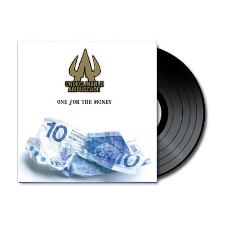 Undeclinable Ambuscade - One For The Money (Vinyl)