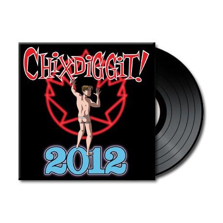 Chixdiggit - 2012 (Vinyl)