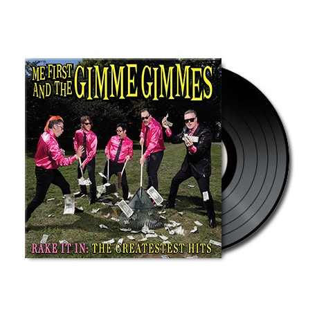 Me First and The Gimme Gimmes - Rake It In : The Greatestest Hits (Vinyl)