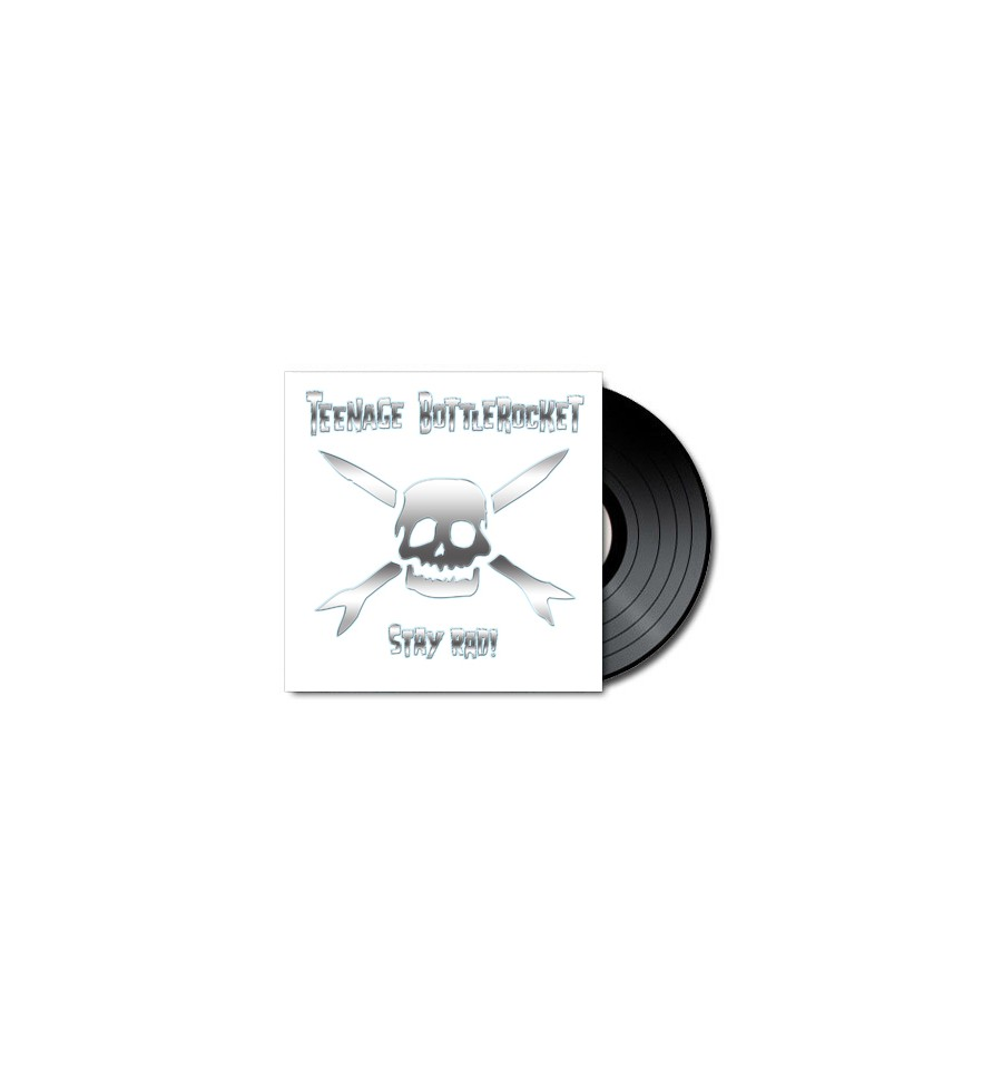 Teenage Bottlerocket Stay Rad Vinyl