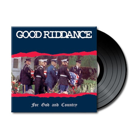 Good Riddance - For God and Country (Vinyl)