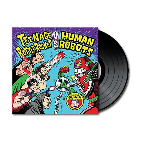 Teenage Bottlerocket vs. Human Robots (Vinyl)