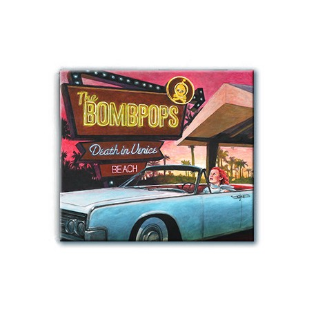 The Bombpops - Death In Venice Beach (CD)
