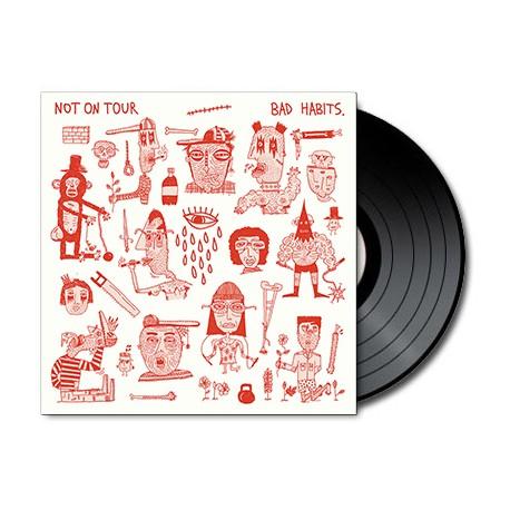 Not On Tour - Bad Habits (Vinyl)