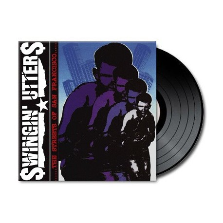 Swingin' Utters - The Streets Of San Francisco (Vinyl)