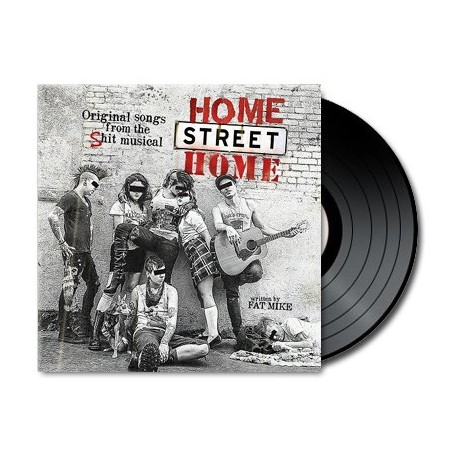 Home Street Home - Original Songs From the Shit Musical (Vinyl)