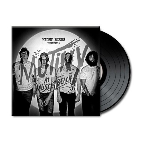 Night Birds - Mutiny At Muscle Beach (Vinyl)