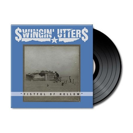 Swingin' Utters - Fistful of Hollow (Vinyl)
